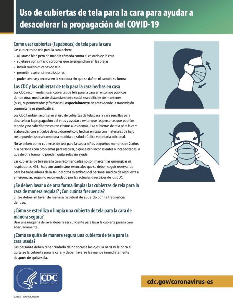 Hoja de información sobre como usar cubiertas de tela para la cara para ayudar a desacelerar la propagación del COVID-19. Publicado por Los Centros para le Control y la Prevención de Enfermedades.