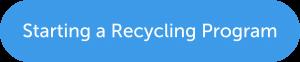 Business Recycling Ordinance: Start a Program Button